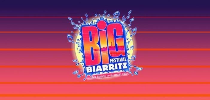 Big Festival 2015 à Biarritz
